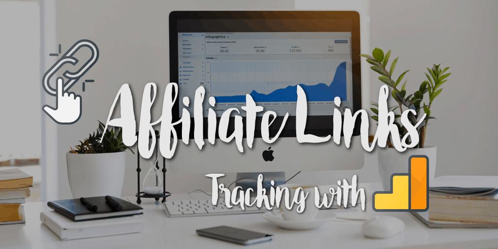 cách sữ dụng google analytics để theo dõi affiliate link