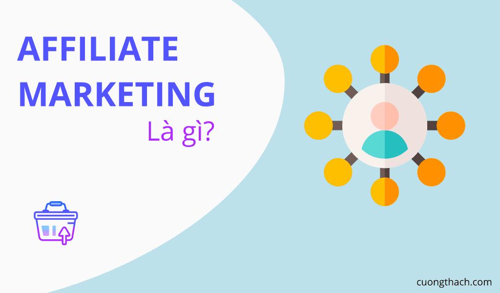 Affliate Marketing La Gi