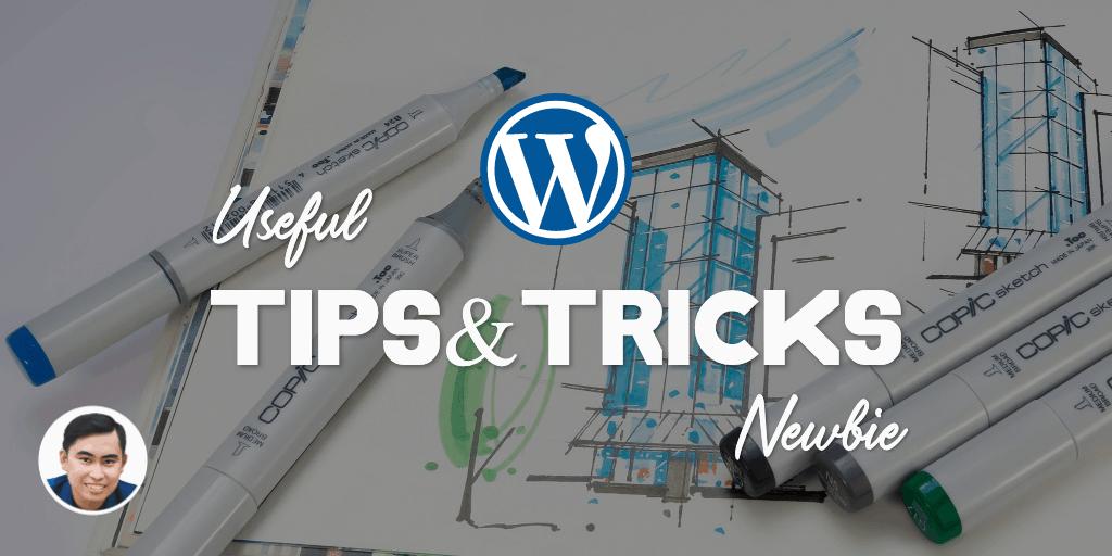 Thủ thuật Wordpress đơn giản mà cực hữu ích cho Blogger