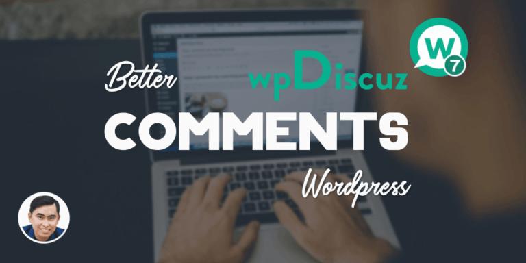 Hướng dẫn cài đặt wpDiscuz giúp hệ thống bình luận Wordpress hiệu quả hơn cho blog