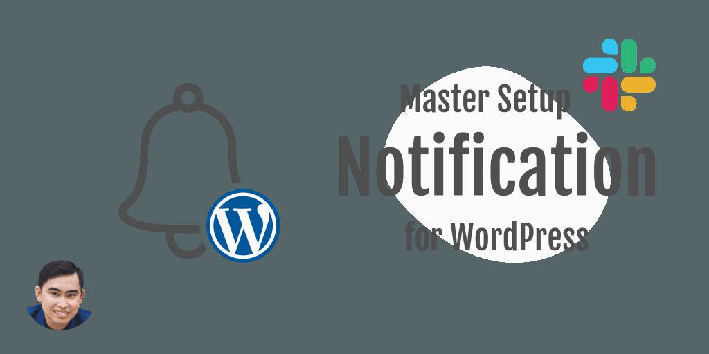 Hướng dẫn cài đặt thông báo WordPress tức thì bằng Slack chuyên nghiệp