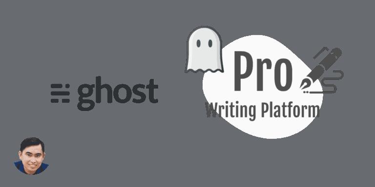 Ghost CMS Nen Tang Viet Blog Chuyen Nghiep Thay The Wordpress